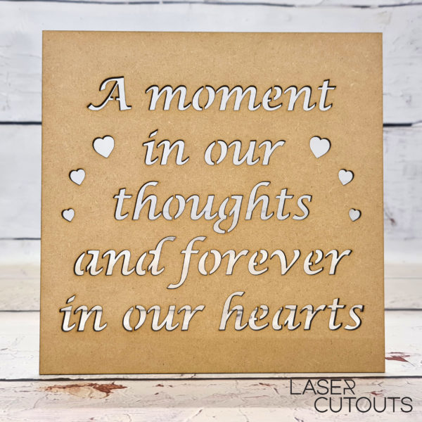 Framed Quote – A moment in our thoughts and forever in our hearts