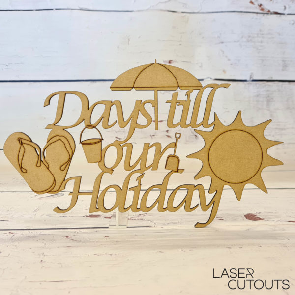 Days till our Holiday