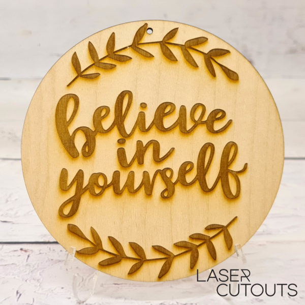 Believe in yourself – Plaque