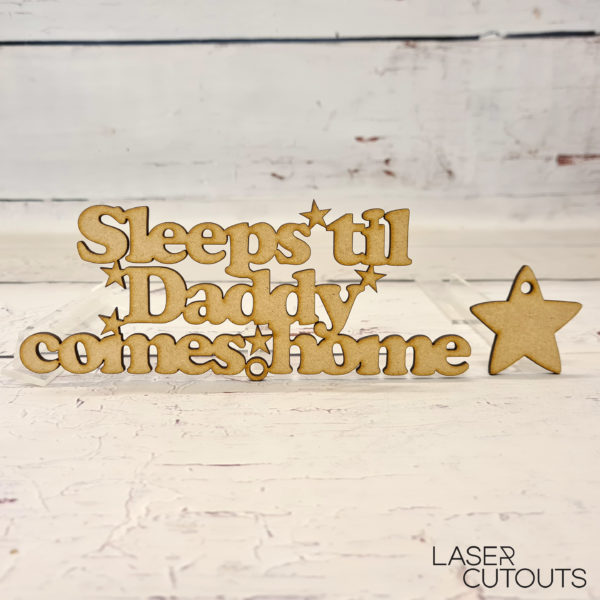Sleeps till Daddy comes home
