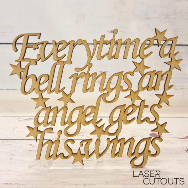 Everytime a bell rings an angel gets his wings