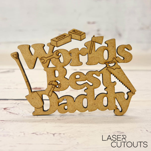 Worlds best daddy – tools theme