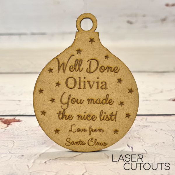 Your on the nice list Bauble