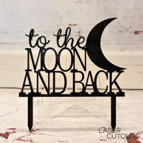 To the moon and back – Cake Topper